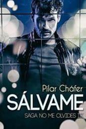 descargar epub Sálvame – Autor Pilar Cháfer Guillén