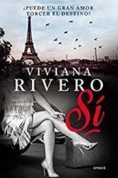descargar epub Sí – Autor Viviana Rivero gratis