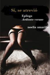 descargar epub Sí, se atrevió – Autor Noelia Amarillo gratis