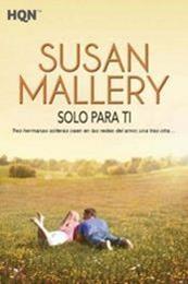 descargar epub Sólo para tí – Autor Susan Mallery