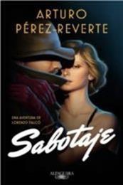 descargar epub Sabotaje – Autor Arturo Pérez-Reverte gratis