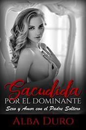 descargar epub Sacudida por el dominante – Autor Alba Duro gratis