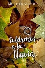 descargar epub Saldremos a la lluvia – Autor Mercedes Alonso