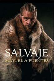 descargar epub Salvaje – Autor Miguel A. Fuentes