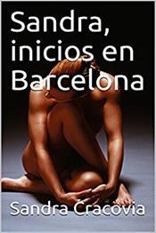 descargar epub Sandra, inicios en Barcelona – Autor Sandra Cracovia