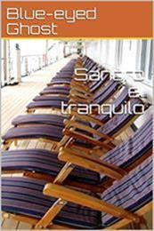 descargar epub Sandro el tranquilo – Autor Blue-eyed Ghost