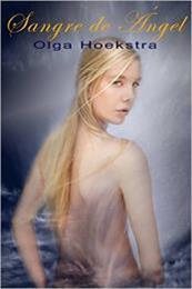 descargar epub Sangre de angel – Autor Olga Hoekstra