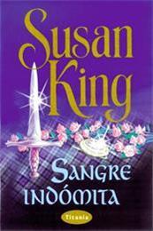 descargar epub Sangre indómita – Autor Susan King gratis