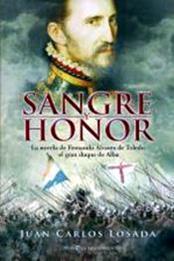 descargar epub Sangre y honor – Autor Juan Carlos Losada