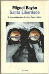 descargar epub Santa Liberdade – Autor Miguel Bayón