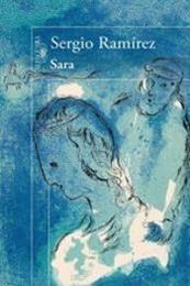 descargar epub Sara – Autor Sergio Ramírez Mercado
