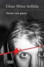 descargar epub Sarna con gusto – Autor César Pérez Gellida gratis
