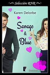descargar epub Savage & Blue – Autor Karen Delorbe gratis