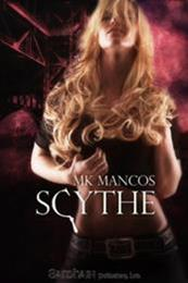 descargar epub Scythe – Autor MK Mancos
