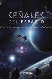 descargar epub Señales del espacio – Autor Omar Pedro Vallejo García
