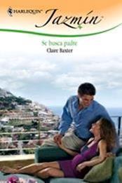 descargar epub Se busca padre – Autor Claire Baxter