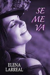 descargar epub Se me va – Autor Elena Larreal
