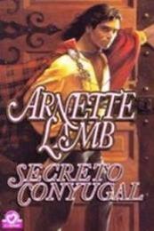 descargar epub Secreto conyugal – Autor Arnette Lamb