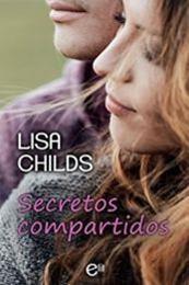 descargar epub Secretos compartidos – Autor Lisa Childs