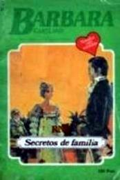 descargar epub Secretos de familia – Autor Barbara Cartland