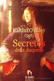descargar epub Secretos de la duquesa – Autor Kaitlin ORiley gratis