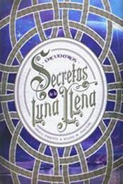 descargar epub Secretos de la luna llena.Encuentros – Autor Iria G. Parente;Selene M. Pascual gratis