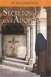 descargar epub Secretos de una adopción – Autor María Victoria Peset Marí