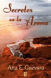 descargar epub Secretos en la arena – Autor Ana E. Guevara