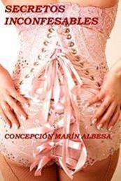 descargar epub Secretos inconfesables – Autor Concepción Marín Albesa gratis