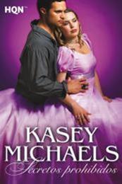 descargar epub Secretos prohibidos – Autor Kasey Michaels