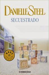 descargar epub Secuestrado – Autor Danielle Steel gratis