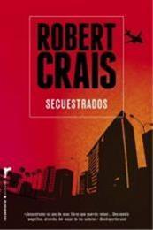 descargar epub Secuestrados – Autor Robert Crais