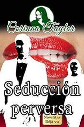 descargar epub Seducción perversa – Autor Corinna Taylor