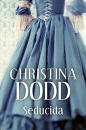 descargar epub Seducida – Autor Christina Dodd