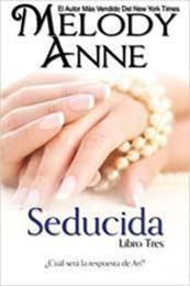 descargar epub Seducida – Autor Melody Anne gratis