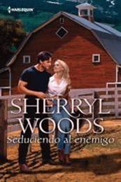 descargar epub Seduciendo al enemigo – Autor Sherryl Woods