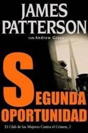 descargar epub Segunda oportunidad – Autor Andrew Gross ;James Patterson gratis