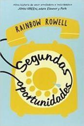 descargar epub Segundas oportunidades – Autor Rainbow Rowell