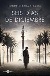 descargar epub Seis días de diciembre – Autor Jordi Sierra i Fabra