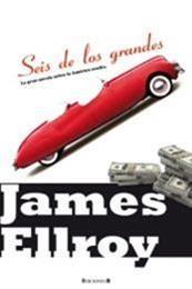descargar epub Seis de los grandes – Autor James Ellroy