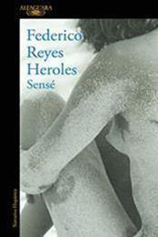 descargar epub Sensé – Autor Federico Reyes Heroles