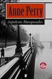 descargar epub Sepulcros blanqueados – Autor Anne Perry gratis