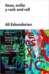 descargar epub Sexo, exilio y rock and roll – Autor Ali Eskandarian
