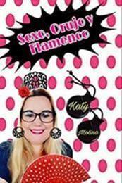 descargar epub Sexo, orujo y flamenco – Autor Katy Molina gratis