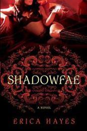 descargar epub Shadowfae – Autor Erica Hayes