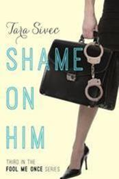 descargar epub Shame on him – Autor Tara Sivec