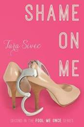 descargar epub Shame on me – Autor Tara Sivec