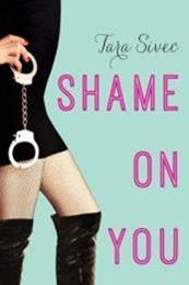 descargar epub Shame on you – Autor Tara Sivec