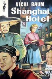 descargar epub Shanghai Hotel – Autor Vicki Baum