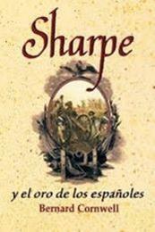 descargar epub Sharpe y el oro de los españoles – Autor Bernard Cornwell